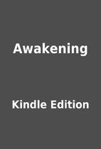 Awakening by Kindle Edition
