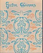 Hector Guimard by F. Lanier Graham