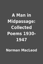 A Man in Midpassage: Collected Poems…