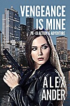Vengeance Is Mine (PG-13 Action & Adventure…