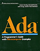 Ada : A Programmer's Guide with…