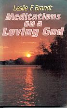 Meditations on a Loving God: Daily Readings…