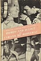 Romeo and Juliet & Cyrano De Bergerac…