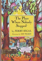 The Place Where Nobody Stopped by Jerry…