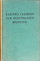 Kleines Lexikon zur politischen Bildung :…