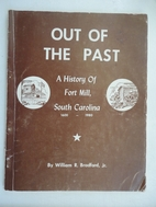 Out of the Past a History of Fort Mill South…