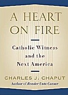 A Heart on Fire: Catholic Witness and the…
