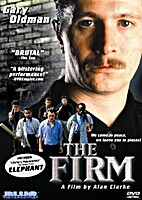 The Firm, and Elephant by Alan Clarke