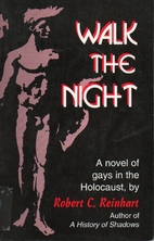 Walk The Night by Robert C. Reinhart