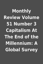 Monthly Review Volume 51 Number 3 Capitalism…