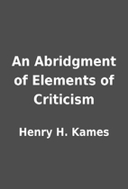 An Abridgment of Elements of Criticism by…