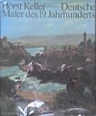 Deutsche Maler des 19. Jahrhunderts by Horst…