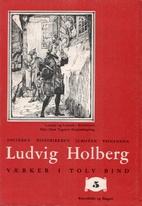 Ludvig Holbergs Værker i tolv bind, bind 5:…