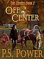 Off Center by P.S. Power