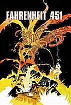 Ray Bradburys Fahrenheit 451 by Tim Hamilton