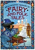 Illustrated Treasury of Fairy and Folk Tales…