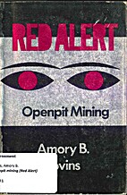 Openpit Mining (Red Alert) by Amory B.…