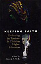 Keeping Faith: Embracing the Tensions in…