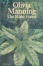 The Rain Forest by Olivia Manning