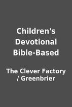Children's Devotional Bible-Based by…