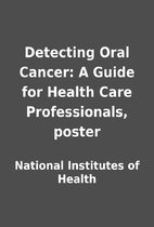 Detecting Oral Cancer: A Guide for Health…