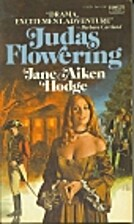 Judas Flowering by Jane Aiken Hodge