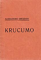 Krucumo by Aleksandro Drozdov