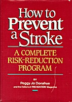 How to Prevent a Stroke: A Complete…