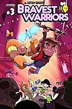 Bravest Warriors #3 by Mike Holmes