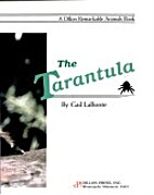 The Tarantula (Remarkable Animals Series) by…