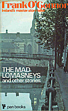 Mad Lomasneys and Other Stories by Frank…