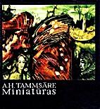 Miniatūras by Anton Hansen Tammsaare