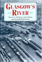 Glasgow's River by Brian D. Osborne