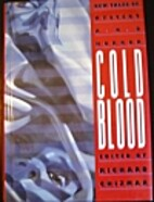Cold Blood (Anthology) by Richard Chizmar