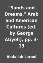 Sands and Dreams, Arab and American…