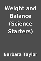 Weight and Balance (Science Starters) by…