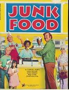Junk Food by Charles J. Rubin