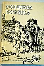 Picaresca Española by Anonimo