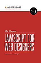 Javascript for Web Developers by Mat Marquis