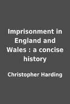 Imprisonment in England and Wales : a…