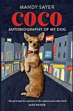 Coco : autobiography of my dog by Mandy…