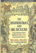 The Highwayman and Mr. Dickens: An Account…
