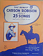 THE NEWEST CARSON ROBISON COLLECTION OF 23…