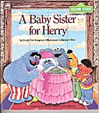 A Baby Sister for Herry by Emily P. Kingsley
