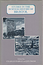Studies in the Business History of Bristol…