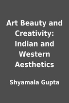 Art Beauty and Creativity: Indian and…
