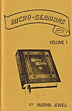 Micro-sermons, Volume 1 by Marvin Jewell