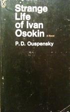 Strange Life of Ivan Osokin by P. D.…