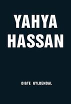 Yahya Hassan by Yahya Hassan