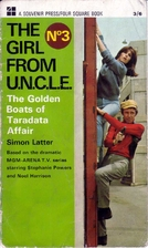 The Girl from U.N.C.L.E. - The Golden Boats…